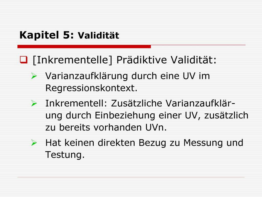 [Inkrementelle] Prädiktive Validität: